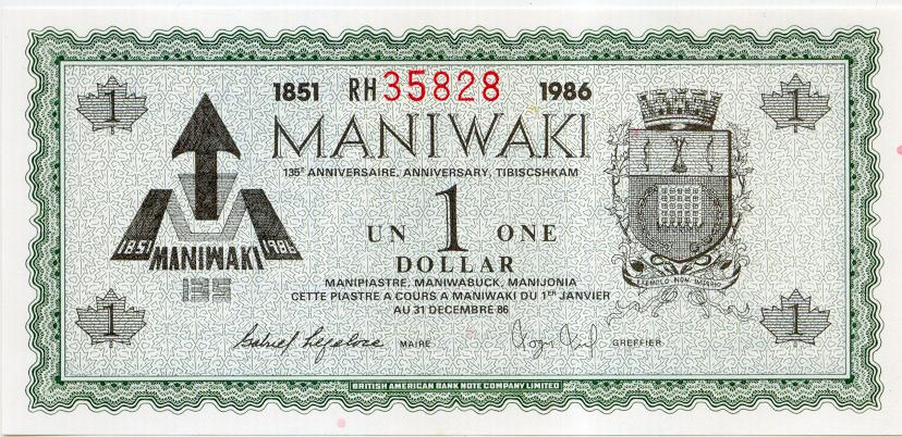 1986 Maniwaki Quebec $1 Trade Note or Script